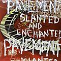 Alliance Pavement - Slanted & Enchanted thumbnail