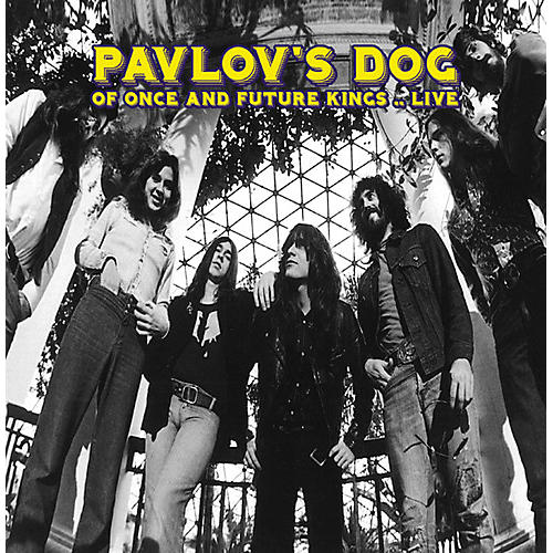 Alliance Pavlov's Dog - Of Once and Future Kings... Live
