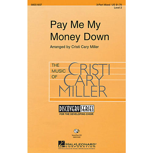 Hal Leonard Pay Me My Money Down 2-Part Arranged by Cristi Cary Miller