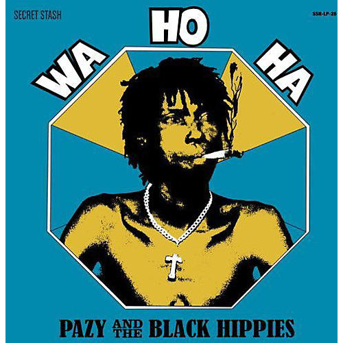Alliance Pazy and the Black Hippies - Wa Ho Ha