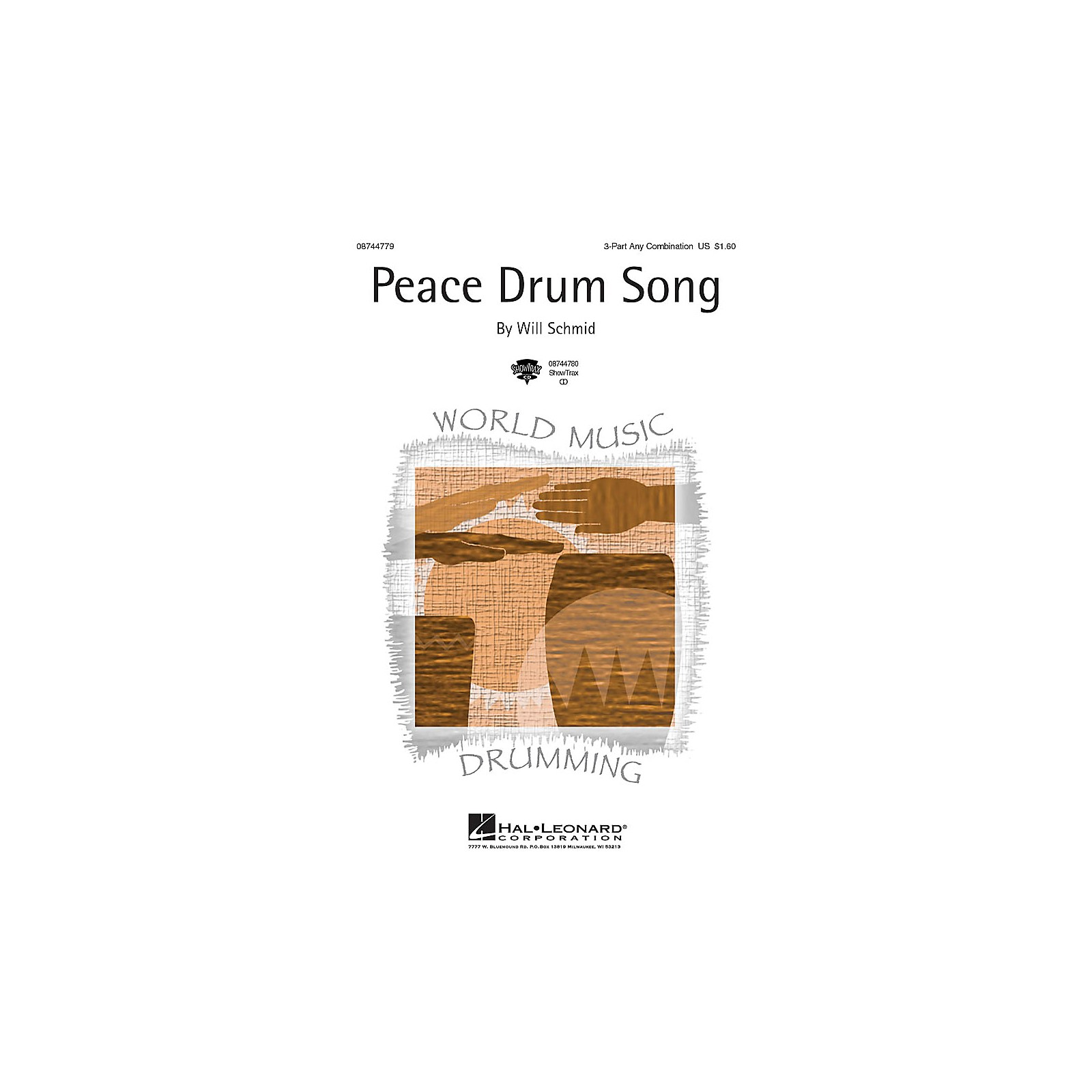 Hal Leonard Peace Drum Song ShowTrax CD Composed by Will Schmid