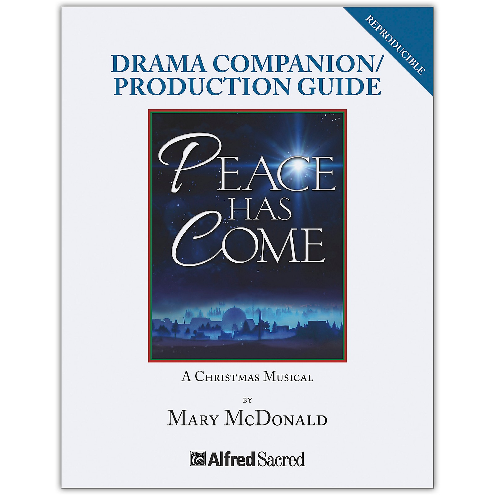 JUBILATE Peace Has Come Drama Companion / Production Guide (Reproducible)