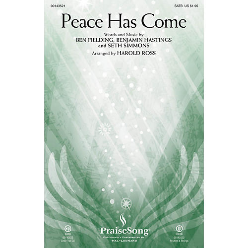PraiseSong Peace Has Come SATB by Hillsong United arranged by Harold Ross