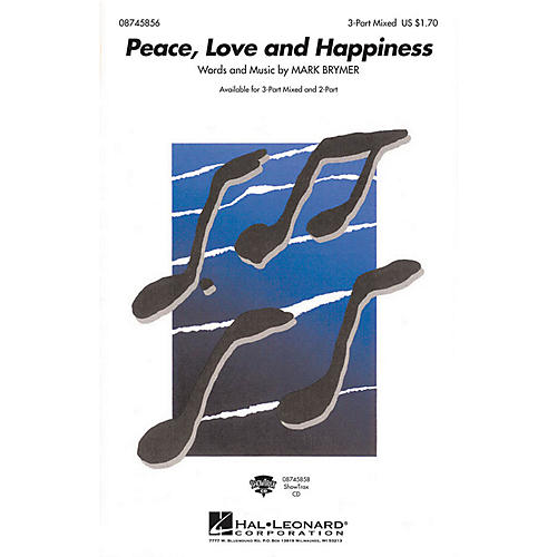 Hal Leonard Peace, Love and Happiness 3-Part Mixed composed by Mark Brymer