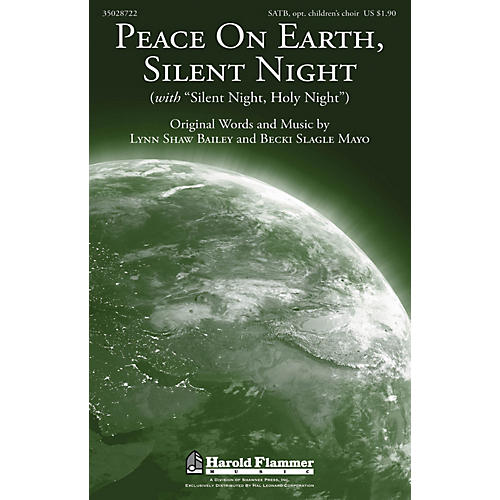 Shawnee Press Peace On Earth, Silent Night SATB composed by Lynn Shaw Bailey