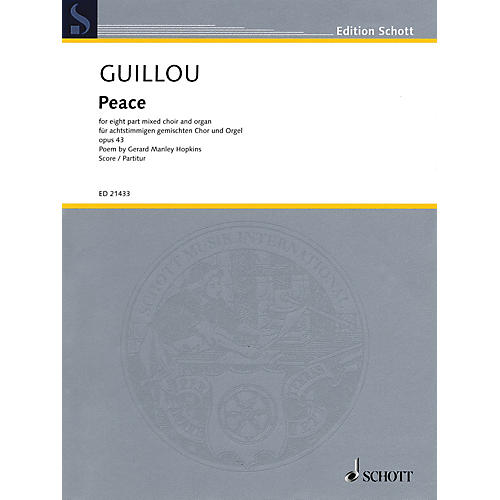 Schott Peace, Op. 43 (8-part Mixed Choir and Organ) SSAATTBB Composed by Jean Guillou