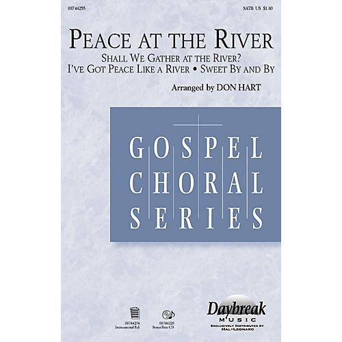 Daybreak Music Peace at the River SATB arranged by Don Hart