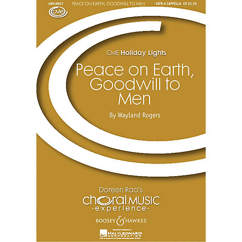 Boosey and Hawkes Peace on Earth, Goodwill to Men SATB a cappella composed by Wayland Rogers