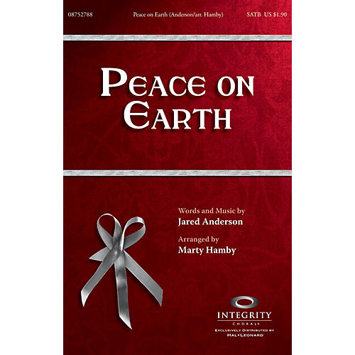Integrity Choral Peace on Earth SATB Arranged by Marty Hamby