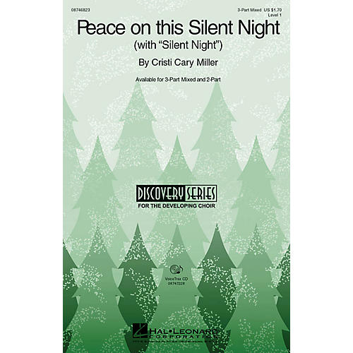 Hal Leonard Peace on This Silent Night (with Silent Night) 3-Part Mixed composed by Cristi Cary Miller