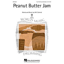 Hal Leonard Peanut Butter Jam 4 Part Any Combination composed by Will Schmid