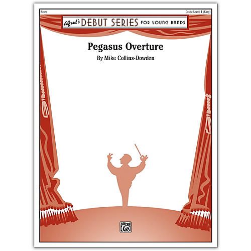 Alfred Pegasus Overture Conductor Score 1 (Very Easy)