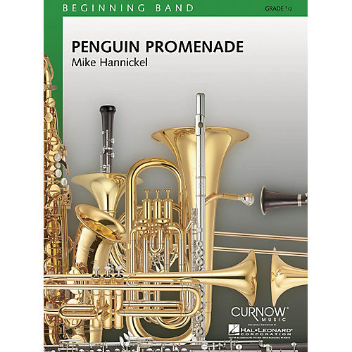 Curnow Music Penguin Promenade (Grade 0.5 - Score Only) Concert Band Level .5 Composed by Mike Hannickel