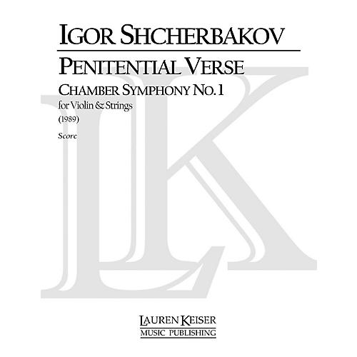 Lauren Keiser Music Publishing Penitential Verse: Chamber Symphony No. 1 for Violin and Strings LKM Music Series by Igor Shcherbakov