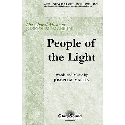 Shawnee Press People of the Light SATB composed by Joseph M. Martin
