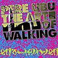 Alliance Pere Ubu - Art Of Walking thumbnail
