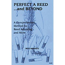 Reed Wizard PerfectaReed and Beyond