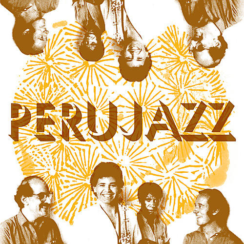 Alliance Perujazz - Perujazz