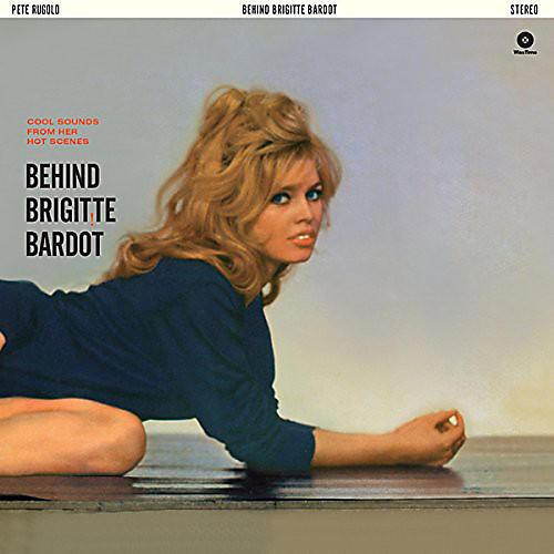 Alliance Pete Rugolo - Behind Brigitte Bardot