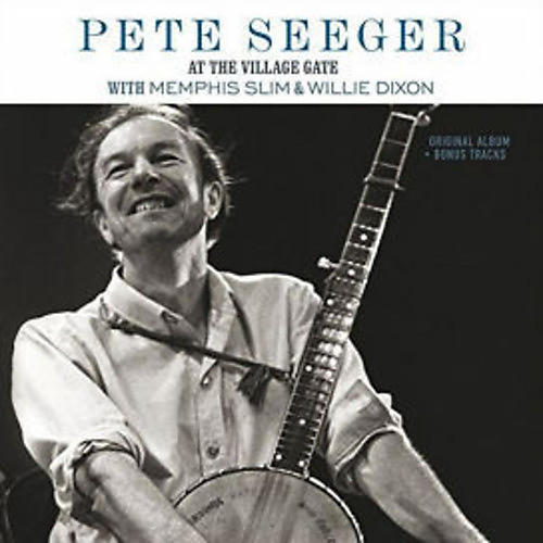 Alliance Pete Seeger - At The Village Gate