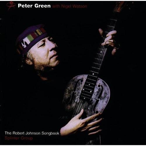 Alliance Peter Green - Robert Johnson Songbook
