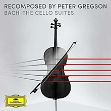Peter Gregson - Recomposed By Peter Gregson: Bach - Cello Suites