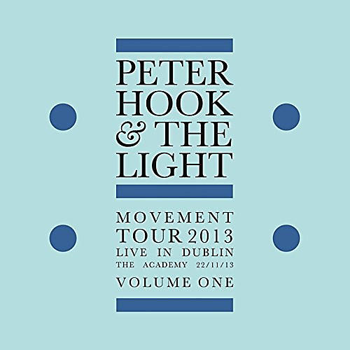 Alliance Peter Hook and the Light - Movement: Live In Dublin Vol 1