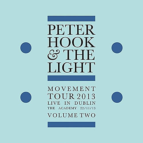 Alliance Peter Hook and the Light - Movement: Live In Dublin Vol 2