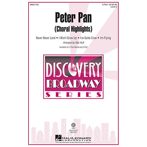 Hal Leonard Peter Pan (Choral Highlights) (Discovery Level 2) 2-Part arranged by Mac Huff