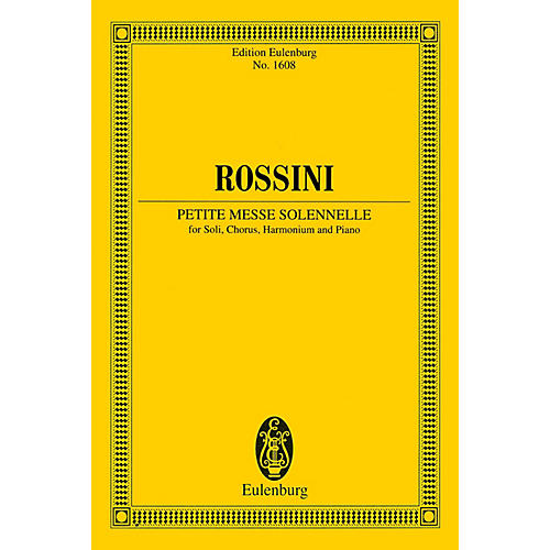 Eulenburg Petite Messe Solennelle Study Score Series Softcover Composed by Gioacchino Rossini