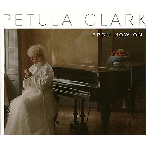 Alliance Petula Clark - From Now on