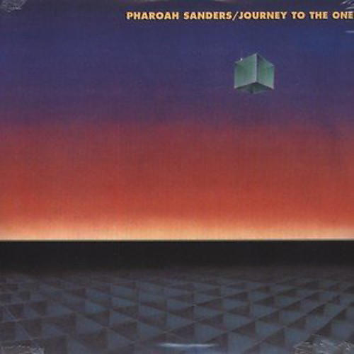 Alliance Pharoah Sanders - Journey to the One