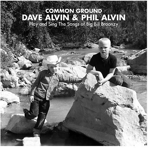 Alliance Phil Alvin - Common Ground: Dave Alvin & Phil Alvin Play & Sing