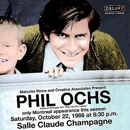 Alliance Phil Ochs - Live In Montreal 10/22/66