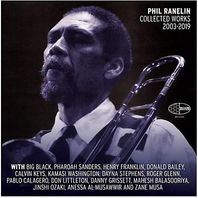 Phil Ranelin - Phil Ranelin Collected 2003-2019