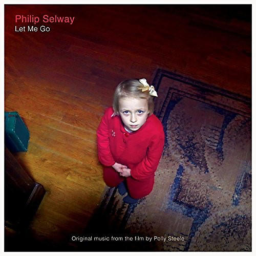 Alliance Philip Selway - Let Me Go (Original Music From the Film)