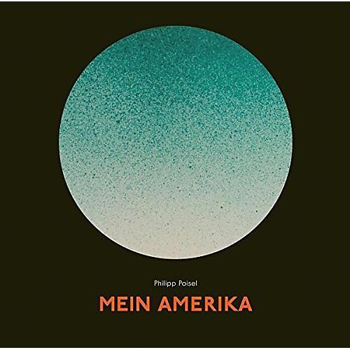 Alliance Philipp Poisel - Mein Amerika