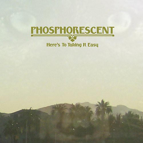 Alliance Phosphorescent - Here's to Taking It Easy