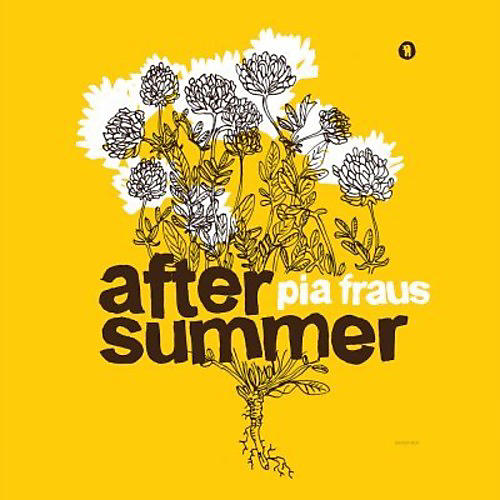 Alliance Pia Fraus - After Summer