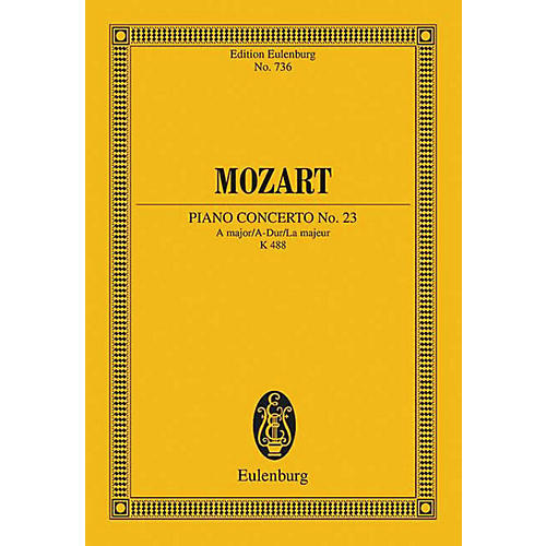 Eulenburg Piano Concerto No. 23, K. 488 (in A Major) Schott Series Composed by Wolfgang Amadeus Mozart