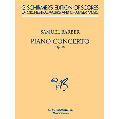 G. Schirmer Piano Concerto, Op. 38 (Study Score) Study Score Series Composed by Samuel Barber