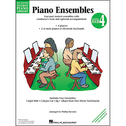 Hal Leonard Piano Ensembles Book 4 Hal Leonard Student Piano Library by Phillip Keveren