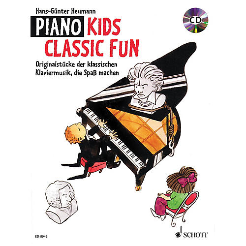 Schott Piano Kids - Classic Fun (With a CD of Performances) Schott Series Softcover with CD