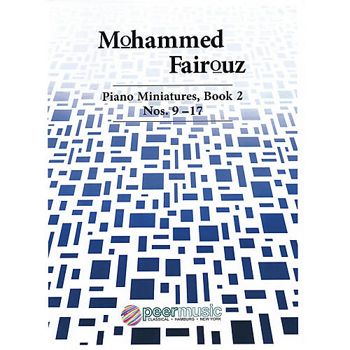 Peer Music Piano Miniatures, Book 2, Nos. 9-17 Peermusic Classical Series Softcover Composed by Mohammed Fairouz
