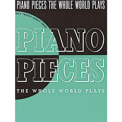 Music Sales Piano Pieces the Whole World Plays Music Sales America Series Softcover