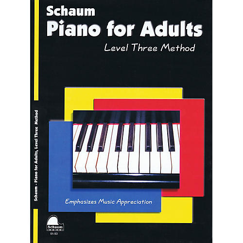 SCHAUM Piano for Adults (Level 3 Early Inter Level) Educational Piano Book by Wesley Schaum