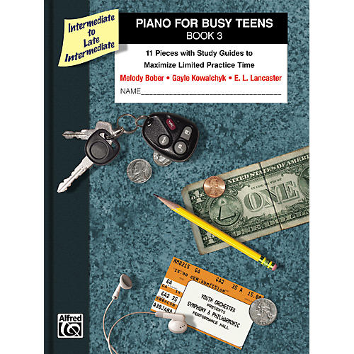 Alfred Piano for Busy Teens Book 3