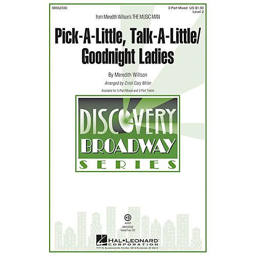 Hal Leonard Pick-a-little, Talk-a-little/Goodnight Ladies VoiceTrax CD Arranged by Cristi Cary Miller