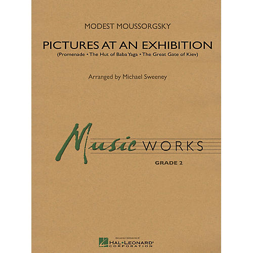 Hal Leonard Pictures at an Exhibition Concert Band Level 2 Arranged by Michael Sweeney