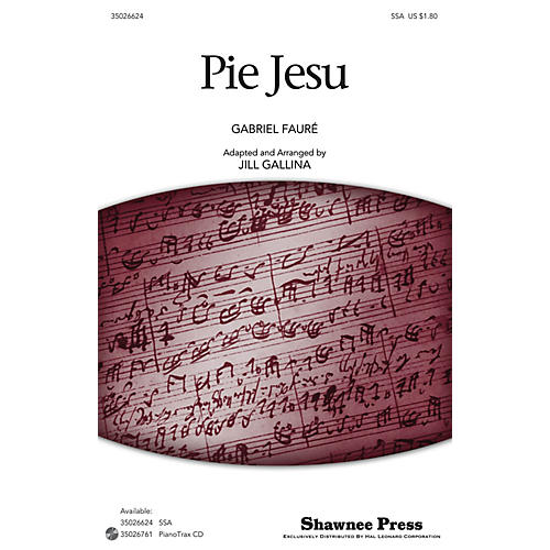 Shawnee Press Pie Jesu (Classics for Children Series) SSA arranged by Jill Gallina